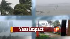 Watch: Cyclone Yaas Bearing Down On Odisha's Bhadrak & Balasore