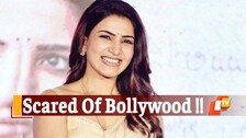 The Family Man 2 Actress Samantha Akkineni Is Scared Of Bollywood, Here's Why