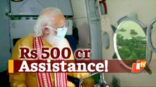 PM Modi Conducts Aerial Survey Of Yaas-Hit Odisha; announces Rs 500 cr assistance
