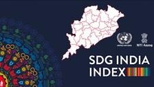 Odisha Has To Overcome Many Barriers To Reach 2030 SDGs