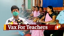 Vaccination Of Teachers No Roadblock For School Reopening: Odisha Minister