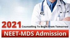 NEET-MDS Admission 2021: Counselling To Begin From Tomorrow