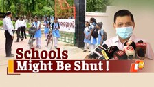 'Odisha Govt Might Shut Schools If Covid-19 Cases Among Children Rise': DMET Chief