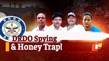DRDO Espionage: Can't Rule Out Honey-Trapping, Says SP