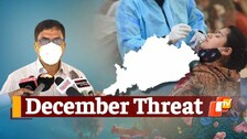 Odisha Top Health Official's Warning For December