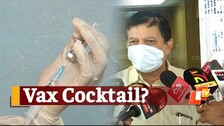Top Odisha Health Official's Clarification On Mixing Covaxin and Covishield Vaccines