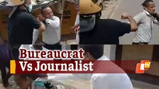 Watch: IAS Officer Thrashes Journalist During Block Poll Coverage In UP