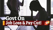 Job Loss & Salary Cuts During COVID19: Govt Releases Survey Data